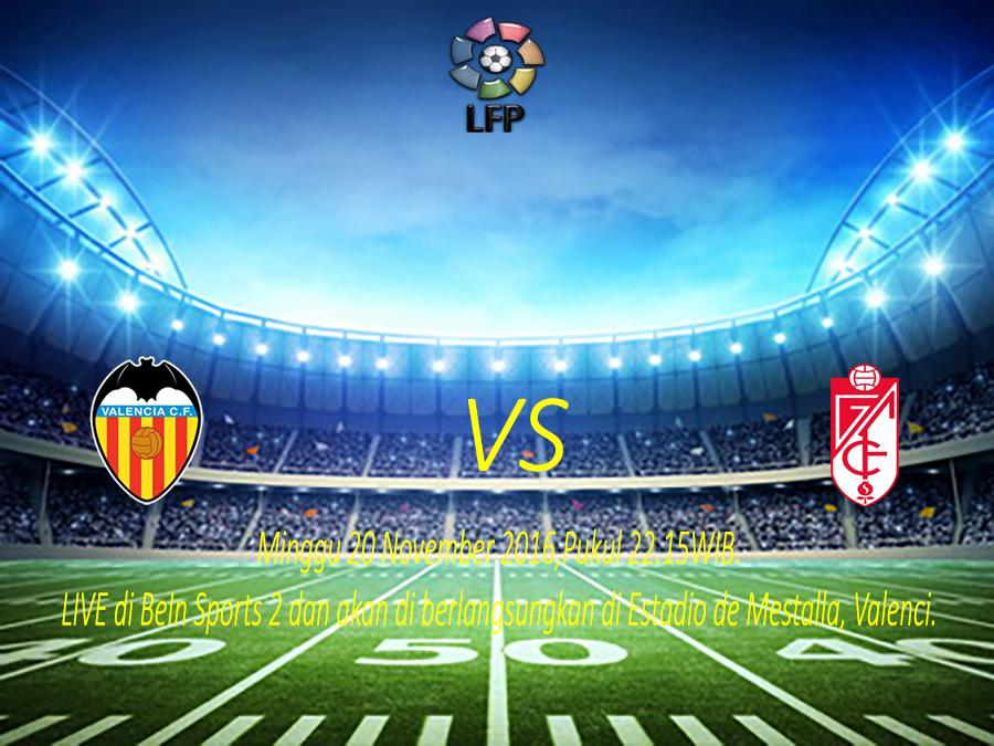 Prediksi Skor Valencia vs Granada 20 November 2016