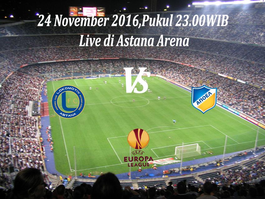Prediksi Bola Lokomotiv Astana VS APOEL Nicosia 24 November 2016
