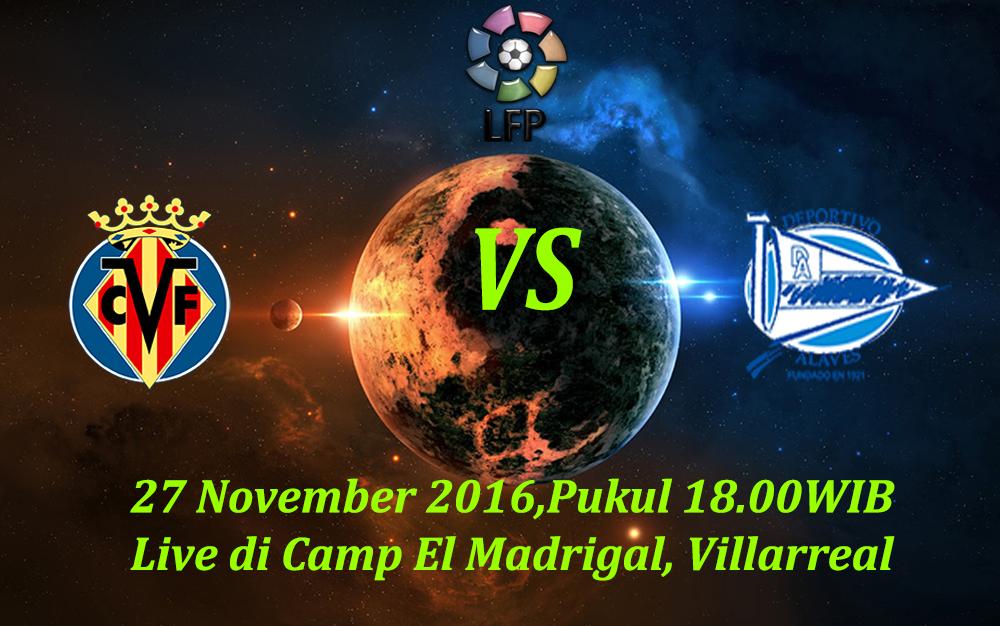 Prediksi Villarreal vs Alaves 27 November 2016