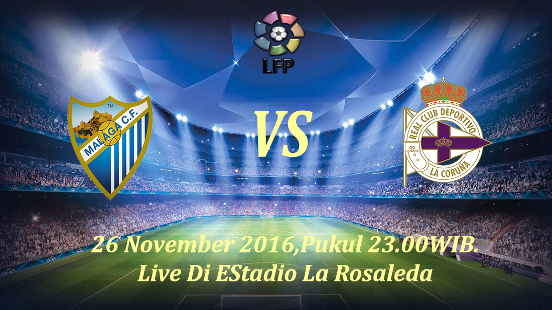 Prediksi Malaga vs Deportivo La Coruna 26 November 2016