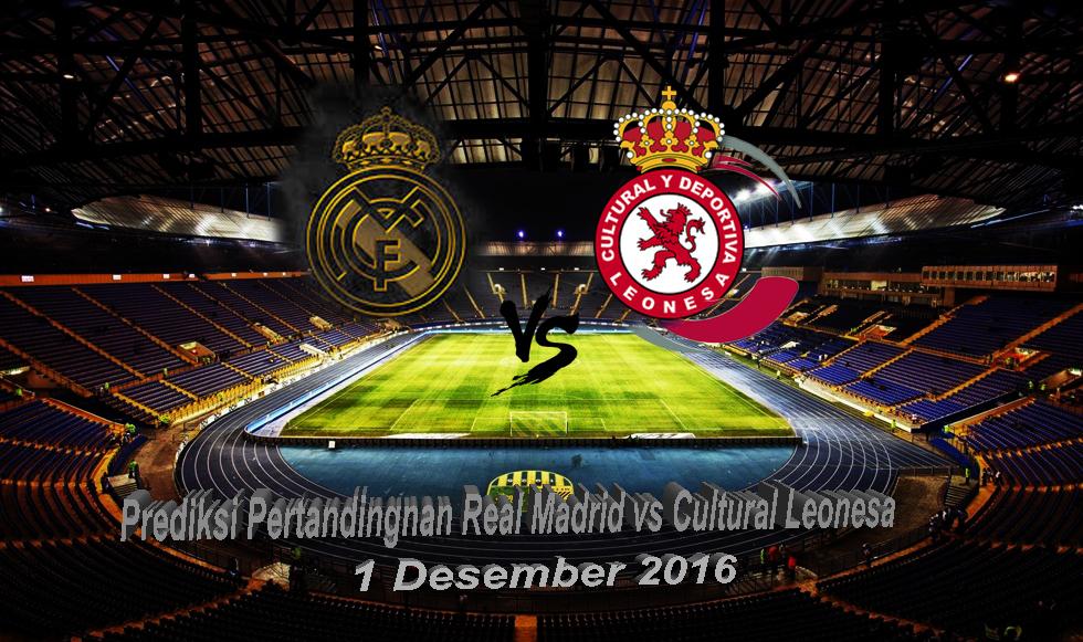 Prediksi Pertandingan Real Madrid vs Cultural Leonesa