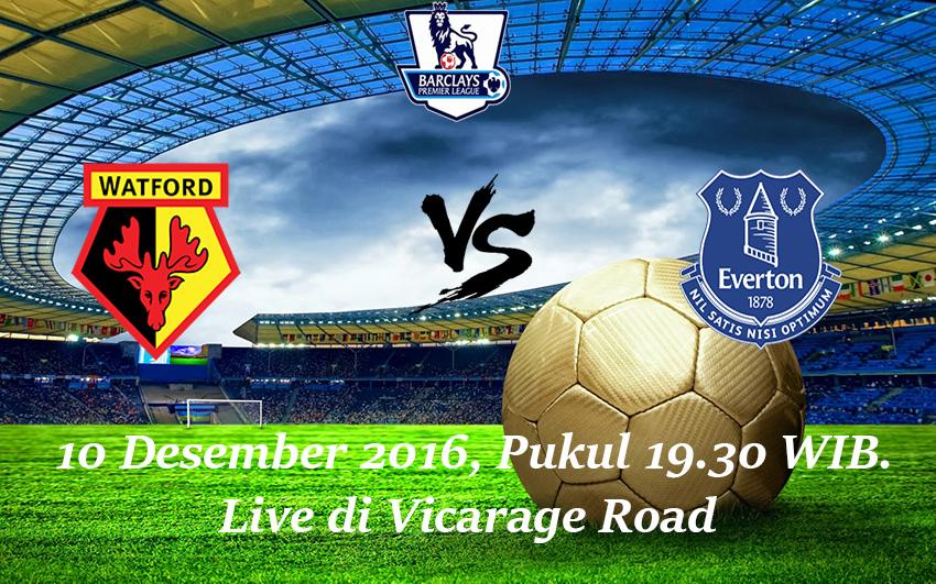 Prediksi Watford vs Everton 10 Desember 2016