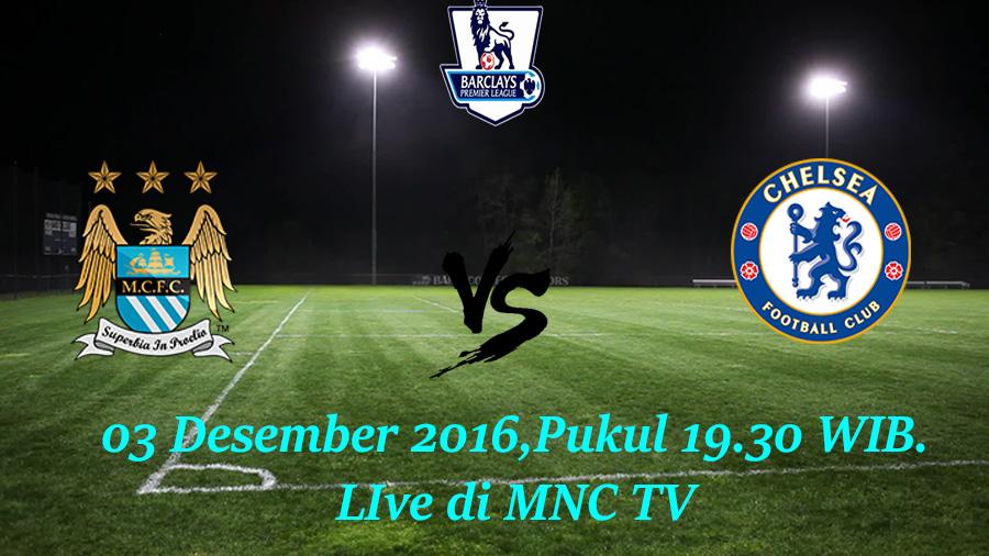 Prediksi Manchester City vs Chelsea 03 Desember 2016