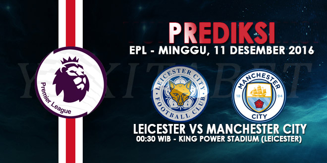 prediksi-bola-leicester-vs-manchester-city-11-desember-2016-liga-inggris