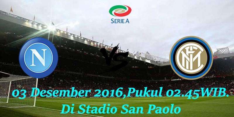 Prediksi Napoli vs Inter Milan 03 Desember 2016