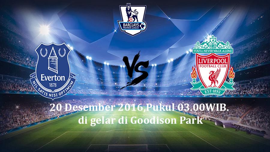 Prediksi  Everton vs Liverpool 20 Desember 2016