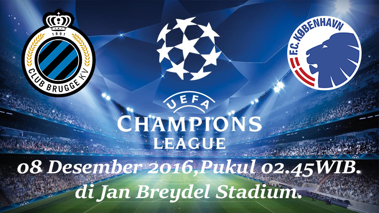 Prediksi Club Brugge vs FC Copenhagen 08 Desember 2016