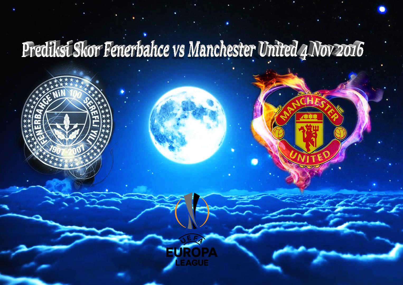 Prediksi Skor Fenerbahce vs Manchester United