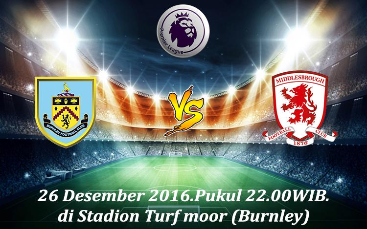 Prediksi Burnley vs Middlesbrough 26 Desember 2016