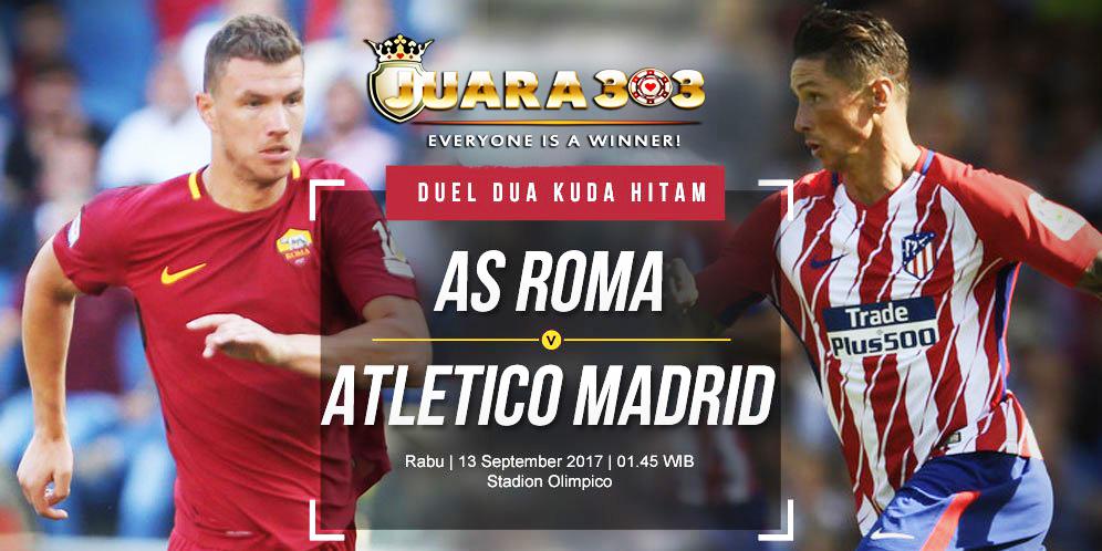 Prediksi AS Roma vs Atletico Madrid 13 September 2017